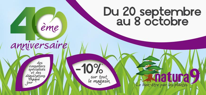 Votre magasin Natura 9 fête son 40e anniversaire !